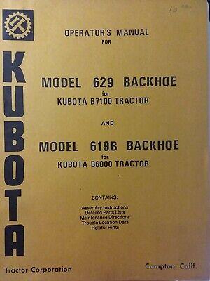 Kubota B6000 B7100 Farm Tractor Backhoe 629 619b Implement Owner Parts Manual