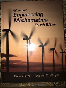 Advanced engineering mathematics by Zill and Wright