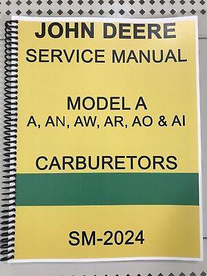 Model A John Deere Carburetor Dealer Service Manual Repair Adjust Tuning Huge