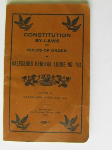 1931 GALESBURG IL REBEKAH LODGE NO 791 CONSTITUTION BOOKLET IOOF