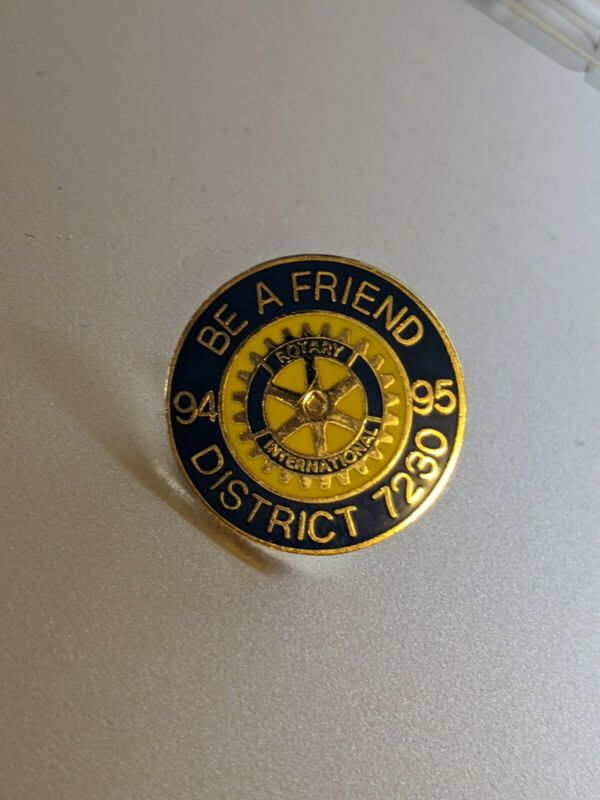"""Rotary International """"Be A Friend"""" Lapel Pin, Hat Pin, Tie Tack 1994/1995 - 7230"""