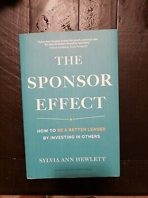 The Sponsor Effect: How To Be A Better Leader By Investing In (Best Investments In 2019)