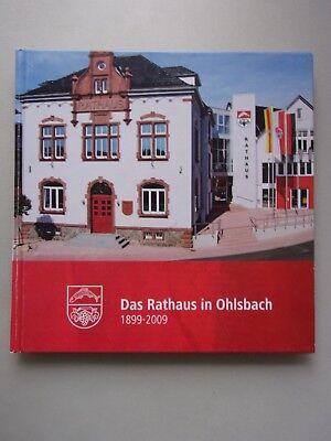 Das Rathaus in Ohlsbach 1899-2009