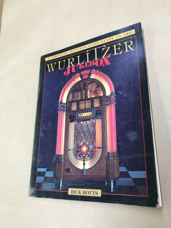 A Complete Identification Guide To The Wurlitzer Jukebox by: Rick Botts 1984