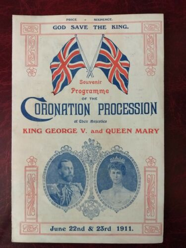 Original 1911 King George V & Queen Mary Coronation Procession programme
