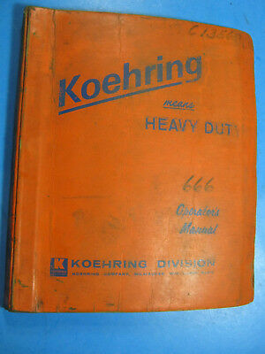 Koehring Bantam 666 Skooper Hoe Operators Maintenance Manual