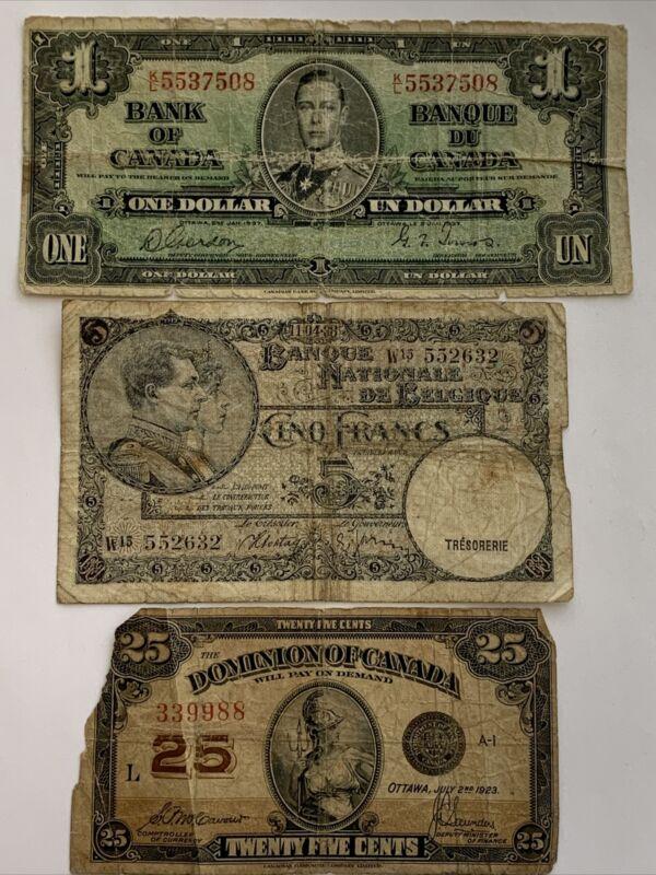 1923 25¢ & 1937 $1 Canada, 1938 5 Francs Belgium 3 Notes