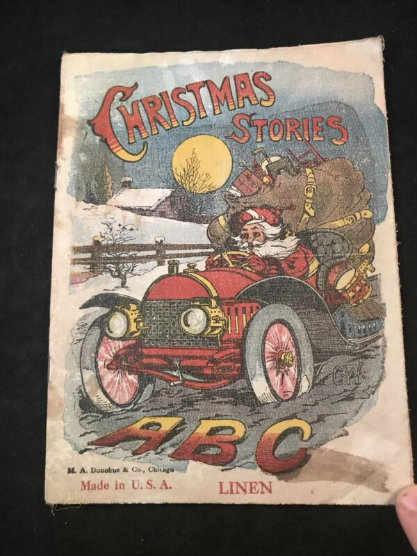 "Antique ""CHRISTMAS STORIES"" Linen Book CHILDS ABC BOOK w SANTA MA Donahue"