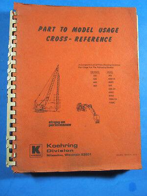1973 Koehring Parts Catalog Cross Reference Manualcrane Hoe