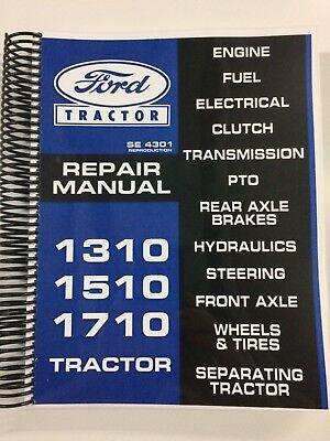 repair manual for ford 1010 series tractor 1310 1510 1710 service tech  manual