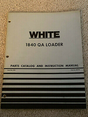 Vintage Oliver White Farm Equipment 1840 Qa Loader Instruction Manual Parts