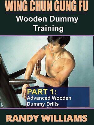 Wing Chun Gung Fu Wooden Dummy Training #1 Advanced Drills DVD Randy Williams