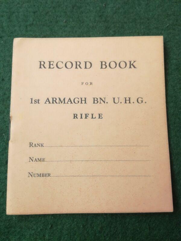 Original WW2 1st Bn Armagh Ulster Home Guard Rifle Record Book.