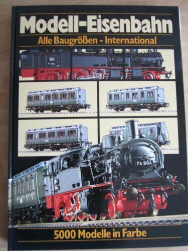 Modell-Eisenbahn-Katalog alle Baugrößen International 5000 Modelle in Farbe