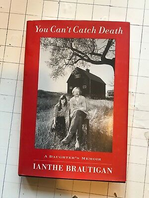 You Can'T Catch Death: A Daughter's Kurzbiografie Ianthe Elizabeth Brautigan, gebraucht gebraucht kaufen  Versand nach Germany