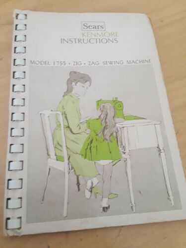 Vintage Sears Kenmore 1755 Zig Zag Sewing Machine Instruction Manual (Q708)s5c