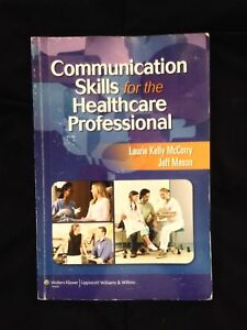 COMMUNICATION SKILLS FOR THE HEALTHCARE PROFESSIONAL TEXTBOOK