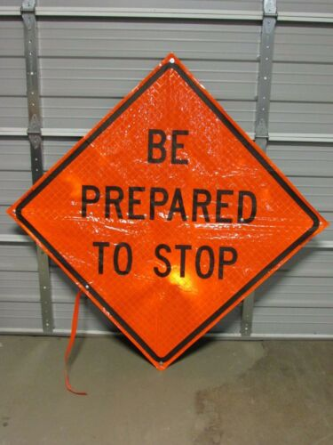 """MDI COMPACT 48"""" FOLDABLE ROAD CONSTRUCTION WINDMASTER SIGN, BE PREPARED TO STOP"""