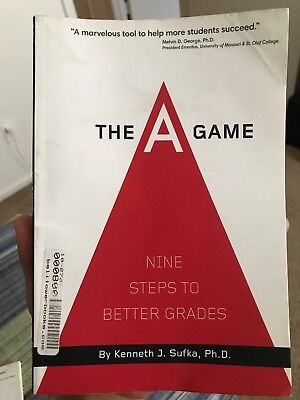 The A Game Nine Steps To Better (The A Game Nine Steps To Better Grades)