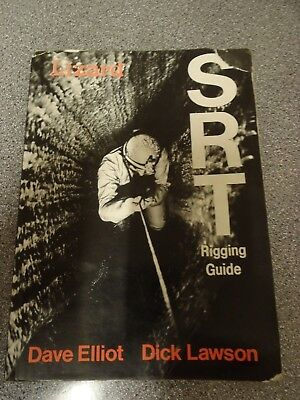CAVING CLIMBING BOOK. SRT Rigging Dave Elliot.  Very rare and signed copy
