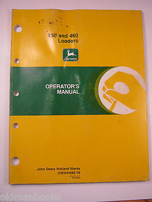 John Deere 430 460 Loaders Operators Manual Om W44980 F8