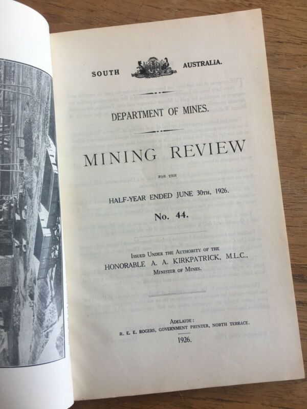 Details about 1926 SOUTH AUSTRALIAN DEPT OF MINES MINING REVIEW No 44 GOLD  PROSPECTING (F9P2)