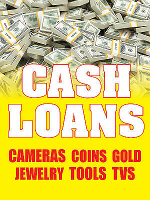 Cash Loans Cameras Coins Gold 18 X24  Business Store Retail Signs