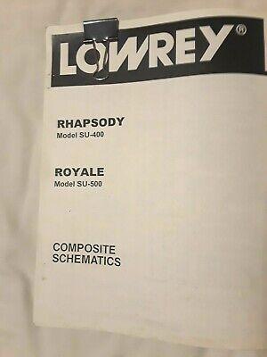 COMPOSITE SCHEMATICS for Lowrey RHAPSODY SU-400 / ROYALE SU-500 electronic organ