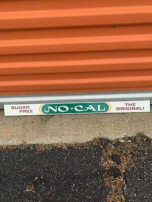 Vintage Collectible No Cal Drink Sign Door Push 26.25x2