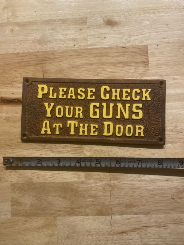 "CHECK YOUR GUNS Plaque Sign MAN CAVE GIFT WESTERN 1/4"" SOLID Metal Butch Cassidy"