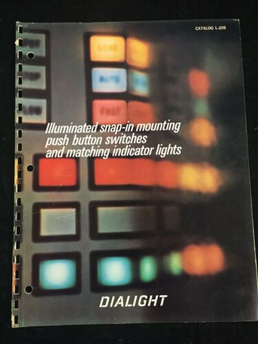 1968 DIALIGHT CORP. CATALOG, ILLUMINATED SNAP-IN MOUNTING PUSH BUTTON SWITCHES