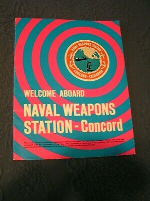 Naval Weapons Station - Concord Base Guide 1970's US -