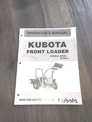 Kubota Front Loader Model Bf300 Bf300a  Operators Manual