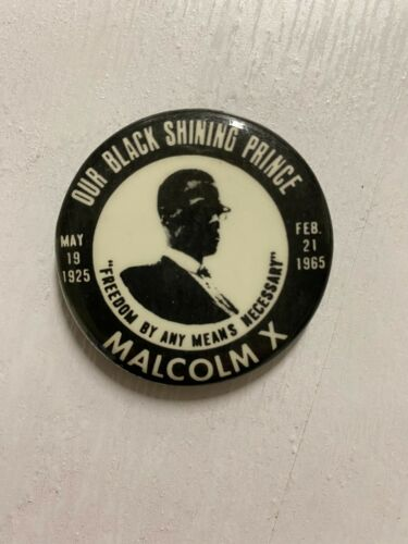 "VINTAGE MALCOLM X  ""OUR BLACK SHINING PRINCE"" PIN"