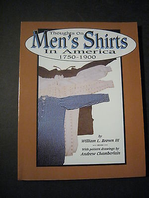 THOUGHTS ON MEN'S SHIRTS IN AMERICA 1750-1900 Fine Condition 1999