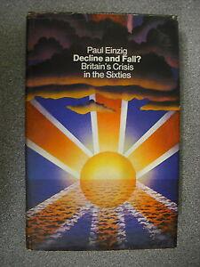 DECLINE-AND-FALL-by-PAUL-EINZIG-H-B-D-W-Pub-MACMILLAN-1st-EDITION-1969