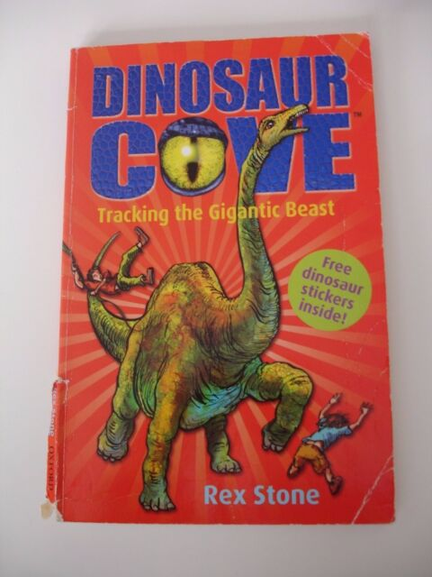 Tracking the Gigantic Beast: Dinosaur Cove 9 by Rex Stone Paperback Book