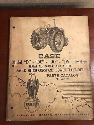 Case Parts Catalog D Dc Do Dv Tractors Ser No 5600000 Eagle Hitch No. A519