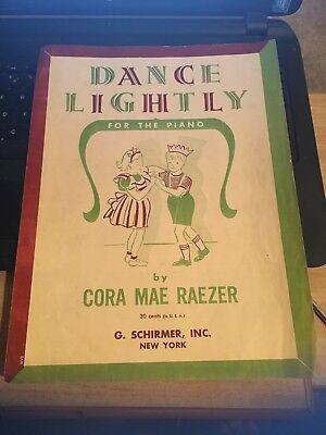 - Vintage Sheet Music;  Dance Lightly , Piano , Cora Mae Raezer 1947