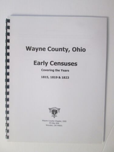 Wayne County Ohio Early Censuses 1815, 1819, 1823 Genealogy