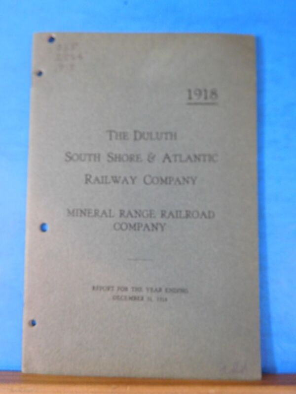 Duluth South Shore & Atlantic Railway Co Annual Report 1918