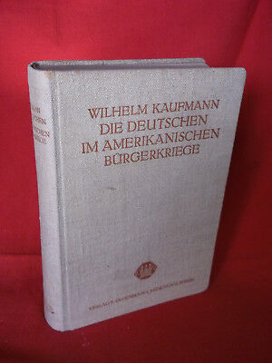 Nordamerika - Die Deutschen im Amerikanischen Bürgerkriege. (Kaufmann Wilhelm)