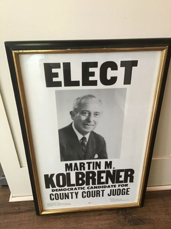 Nassau County Long Island NY Martin Kolbrener County Court Judge Election Poster