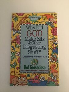Why did God make Zits & Other Disgusting Stuff? Book