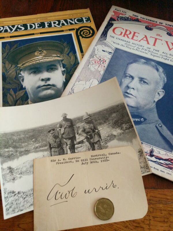 Sir General A. Currie. Vimy Ridge. CEF. Autograph. Periodicals (4x)