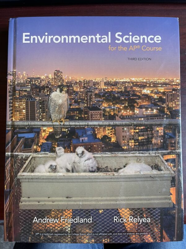 Environmental Science for AP Course, Rick Relyea, Andrew Friedland 9781319113292