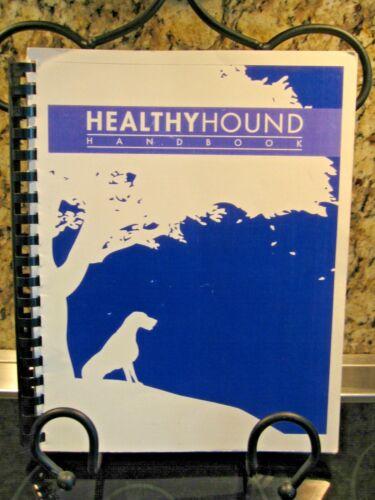 Healthy Hound Handbook * New *