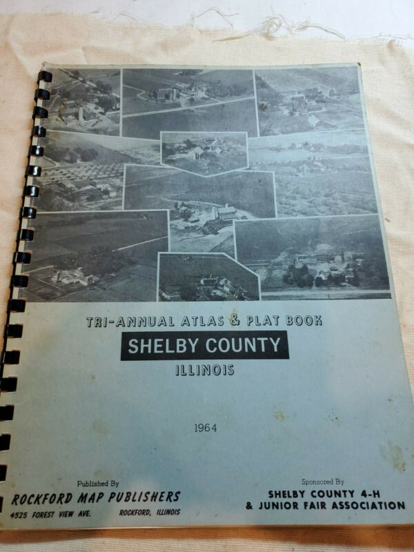 SHELBY COUNTY ILLINOIS Tri - Annual Atlas &  Plat book 1964  Edition