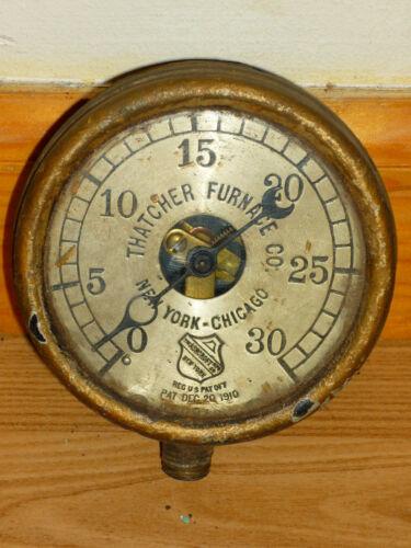 ANTIQUE THATCHER FURNACE CO. NEW YORK - CHICAGO ASHCROFT 1910 GAUGE
