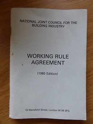 WORKING RULE AGREEMENT 1985 EDITION BOOK, NATIONAL JOINT COUNCIL, BUILDING